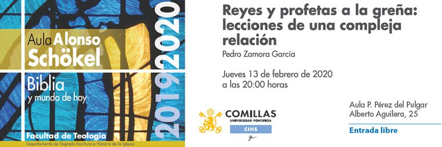 """El prof. Pedro Zamora expondrá el aula: """"Reyes y profetas a la greña: lecciones de una compleja relación"""" - 13 feb."""