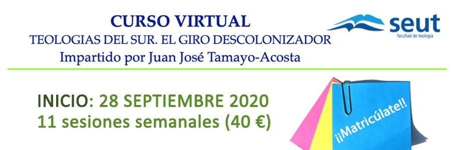 """Curso Virtual (28 sep.): """"Teologías del sur, el giro descolonizador"""", impartido por Juan José Tamayo-Acosta"""