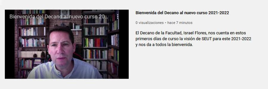 Vídeo: el Decano de la Facultad nos da la bienvenida al curso 2021-2022