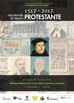 """EXPOSICIÓN """"1517-2017. Rescatando un tesoro protestante"""""""