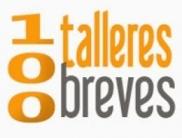 Se celebran 100 Talleres Breves