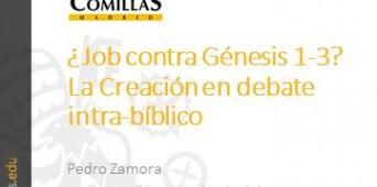 """""""¿Job contra Génesis 1-3? La Creación en debate intrabíblico"""""""